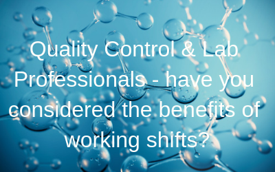 Quality Control & Lab Professionals, consider the benefits of w...
